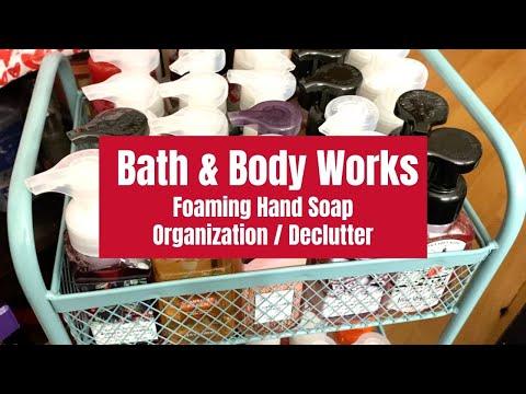 Bath & Body Works Foaming Hand Soap Organization & Declutter!