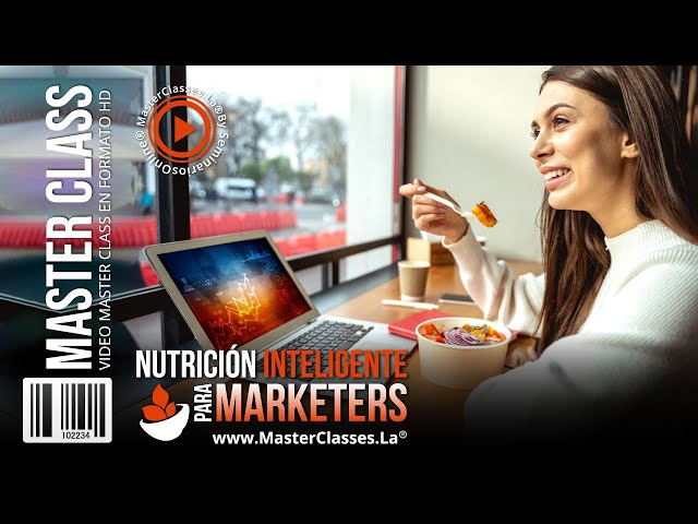 Nutrición inteligente para marketers - Mejora tus hábitos alimenticios.