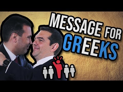 A Message For ALL Greeks -  MACEDONIA & PRESPES AGREEMENT