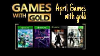 Xbox Games With Gold April 2019  Predictions