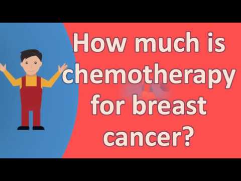 How much is chemotherapy for breast cancer ?  Best Health FAQS