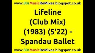 Lifeline (club mix) - spandau ballet   80s dance music   80s club mixes   80s club music