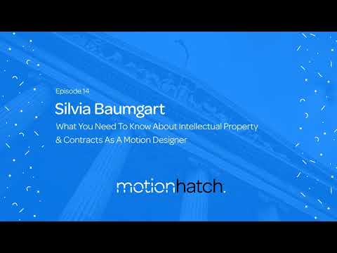014: What You Need To Know About Intellectual Property & Contracts As A Motion Designer w/...