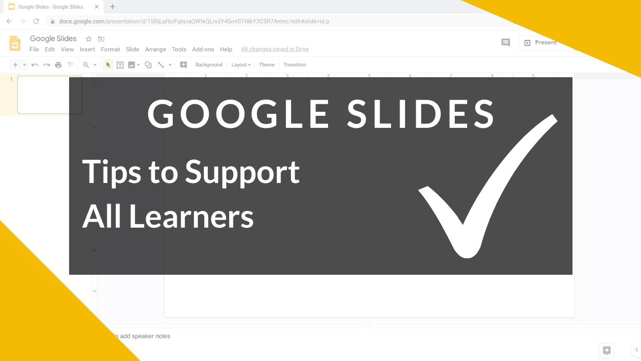Google Slides - Tips to Support All Learners