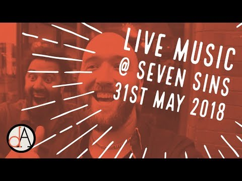 Live Music At Seven Sins Lounge Birmingham... 31st May 2018