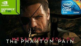 Metal Gear Solid V: The Phantom Pain on Intel Core 2 Quad Q8400 & Nvidia GT730
