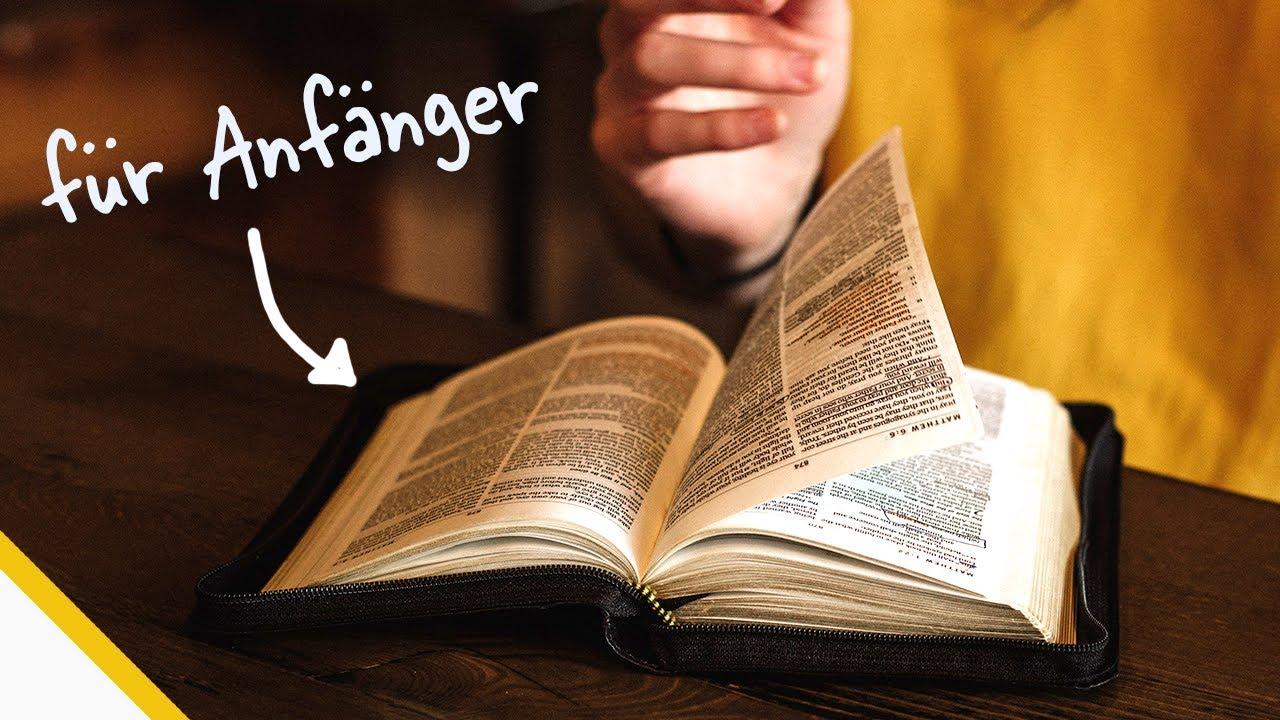 Wie fängt man an die Bibel zu lesen?
