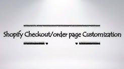 Shopify Checkout Page Customization