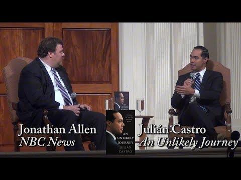 """Julian Castro, """"An Unlikely Journey"""""""
