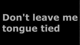 GroupLove - Tongue Tied (Lyrics)