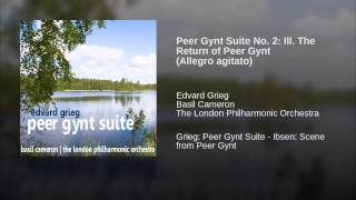 Peer Gynt Suite No. 2: III. The Return of Peer Gynt (Allegro agitato)