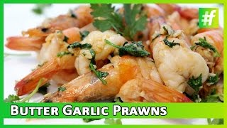 #fame food -​​ Butter Garlic Prawns | Starter by Sneha Dutta | WebChef Finale Round 1