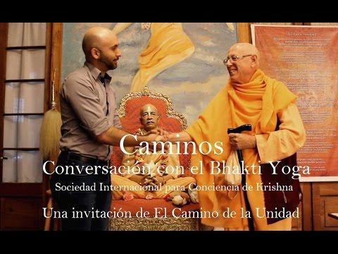 """""""Caminos"""" El Bhakti Yoga.  La Sociedad Internacional para la Conciencia de Krishna"""