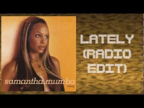 Samantha Mumba - Lately (Radio Edit)