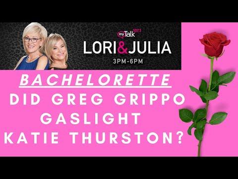 #Bachelorette Breakdown: Did Greg Grippo Gaslight Katie Thurston?