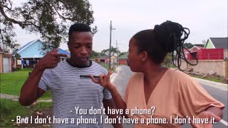 Girls Who Are Stingy With Their Cellphone Numbers (Skits By Sphe)