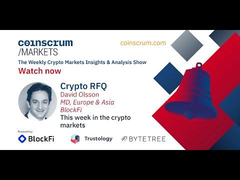 Crypto RFQ w/ BlockFi's David Olsson – Coinscrum Markets, EP032