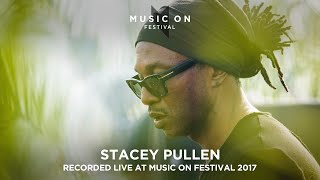 STACEY PULLEN at Music On Festival 2017
