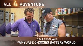 Gear Spotlight: Why Jase chooses Battery World ► All 4 Adventure TV