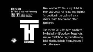 Frederik - La Follia (Fuzzy Hair Remix) (Official Preview Video)