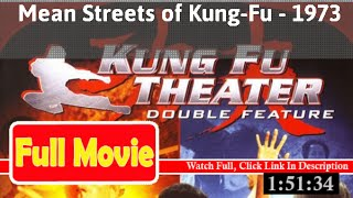 Mean Streets of Kung Fu (1973) *Full M1V0ies*#*