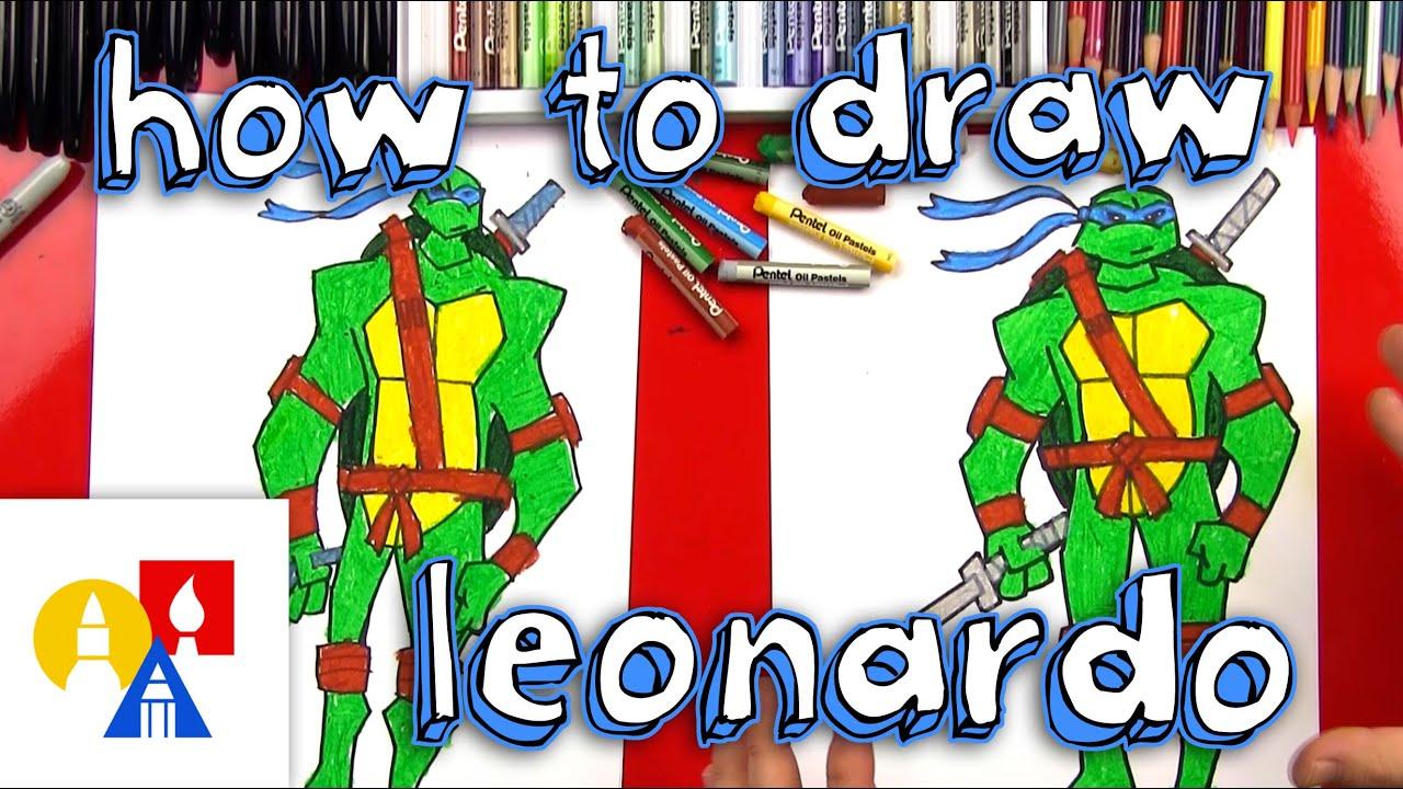 Art For Kids How To Draw Leonardo Teenage Mutant Ninja Turtles Youtube