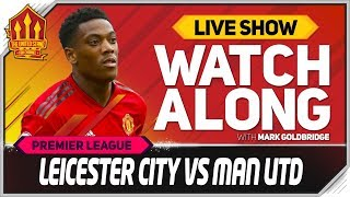 Leicester vs Manchester United Live Stream Watchalong