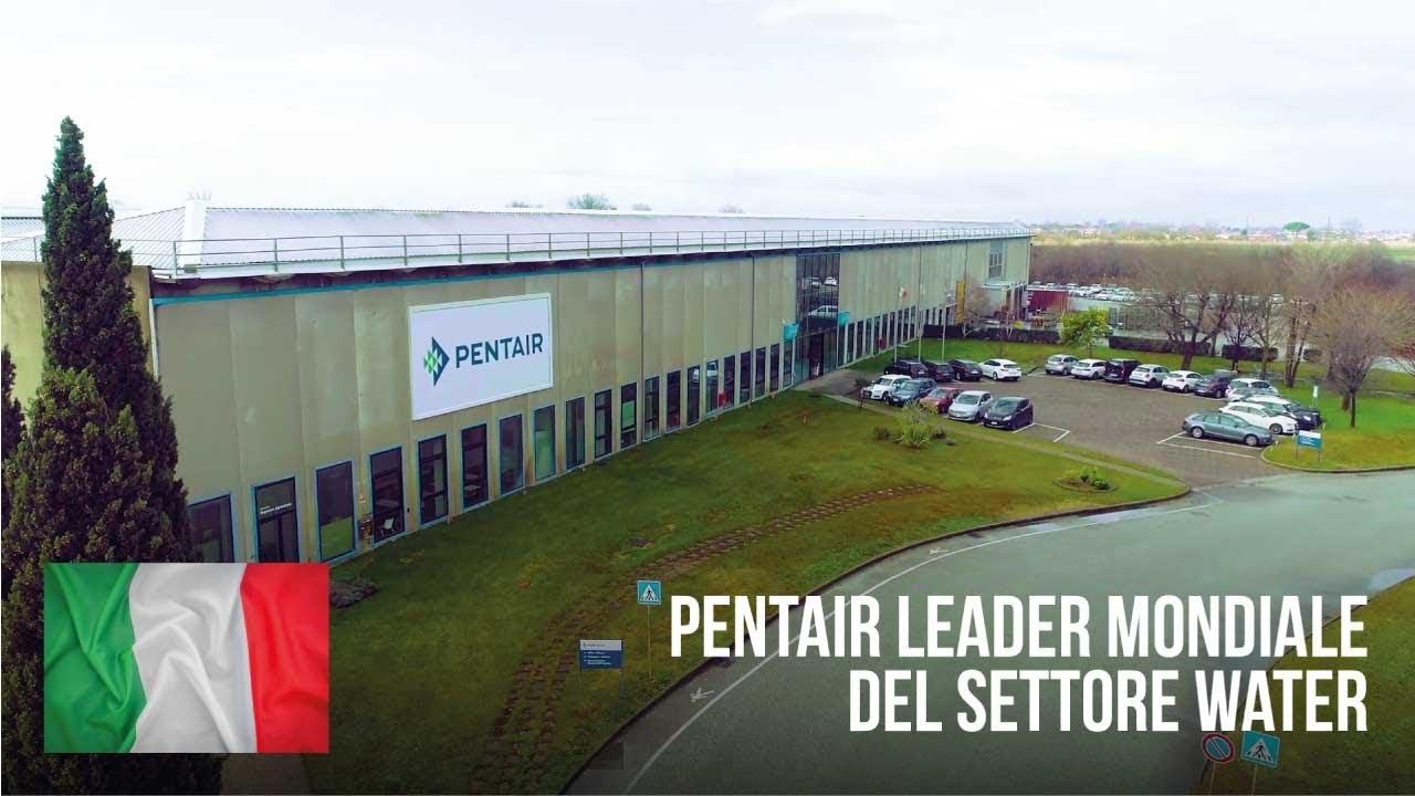 PENTAIR (ITALIA) - leader nel settore dell'acqua