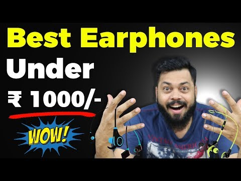 सबसे अच्छे EARPHONES � नीचे 🔥 Best Headphones Under 1000 ⚡ 2018