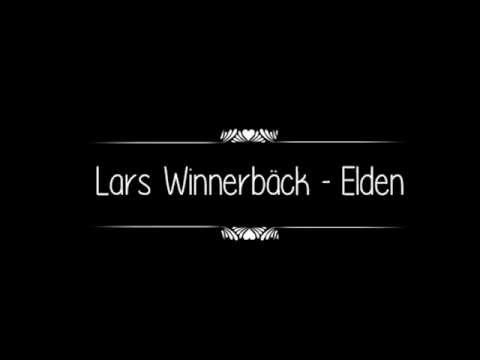 Lars Winnerbäck - Elden (with lyrics)