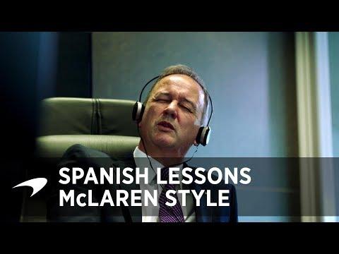 Spanish Lessons, McLaren style