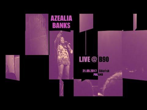 AZEALIA BANKS Live @ Club B90 / 21.09.2017 / Gdańsk PL