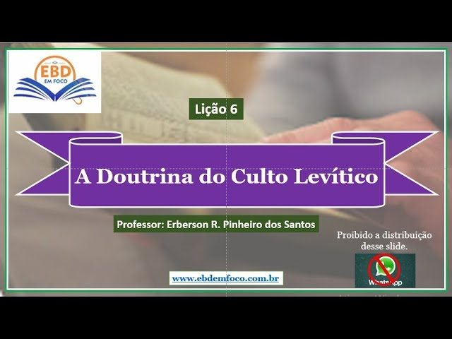 Lição 6  - A Doutrina do Culto Levítico