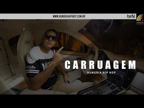 Hungria Hip Hop - Carruagem (Official Music)