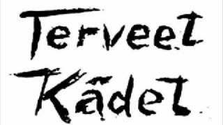 Terveet Kadet - Ei enää koskaan sotaa