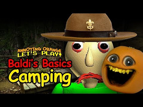 CAMPING WITH BALDI! (Annoying Orange Field Trip)