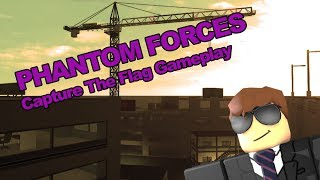 CAPTURING THE FLAG IN PHANTOM FORCES | ROBLOX