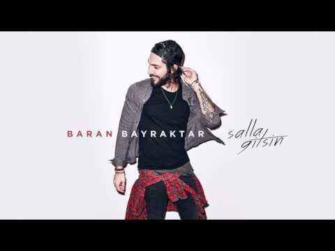 Baran Bayraktar - Salla Gitsin