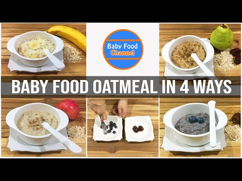 9 Month Baby Food Ideas – 4 Tasty Baby Food Oatmeal Recipes