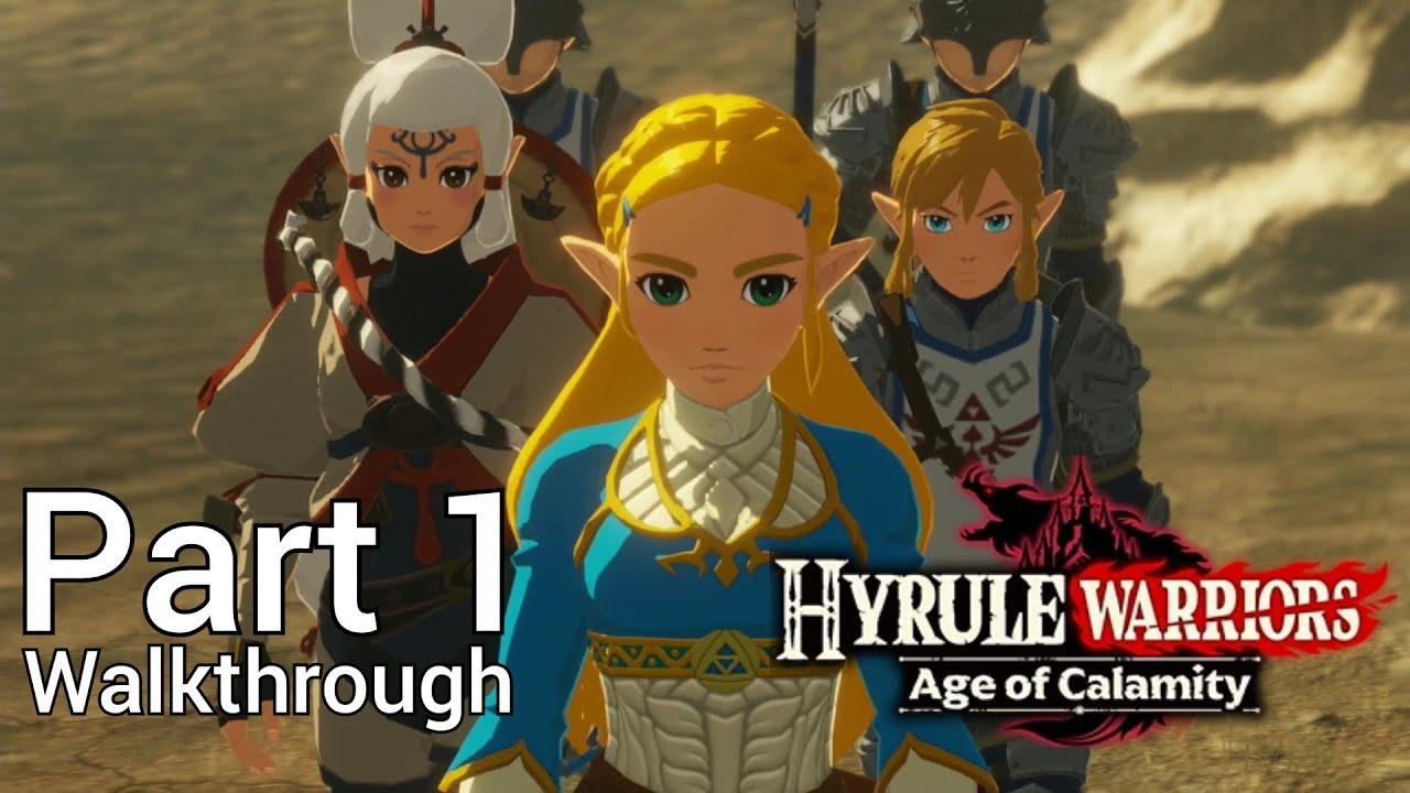 Walkthrough Part 1 Hyrule Warriors Age Of Calamity Japanese Voice No Commentary Youtube