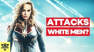 Captain Marvel Attacks White Men??? - Boycott Captain Marvel???
