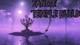 lets build Ianites temple