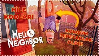 Hello Neighbor | KOMŞUMU TERS ÇEVİRDİM! - HİLE KODLARI [Türkçe] #134