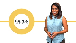 Cuppa News: Tues , 21 Feb 2017