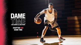 adidas Basketball | DAME TIME: The Damian Lillard Story | Chapter One: Dame Time