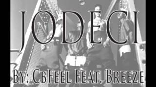 """Jodeci"" - CbFeel Feat. Breeze"
