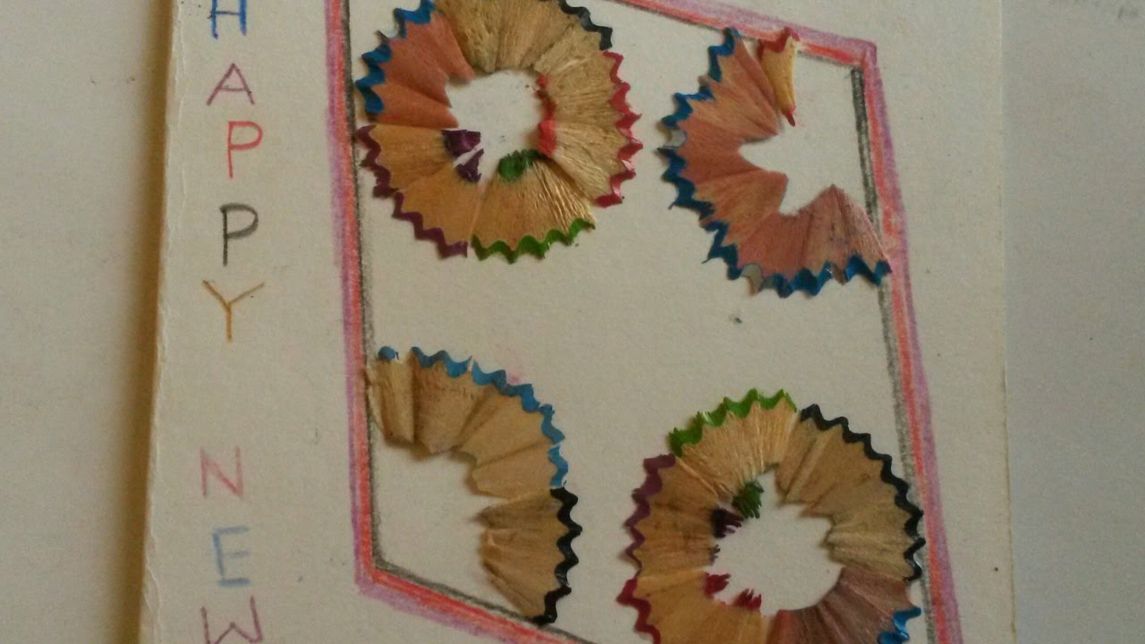 Make a new years card with pencil shavings diy crafts for Best out of waste for adults