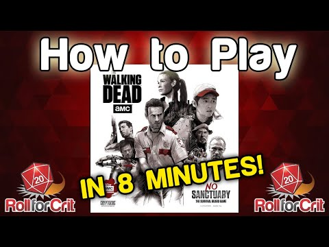 How to Play The Walking Dead: No Sanctuary | Roll For Crit