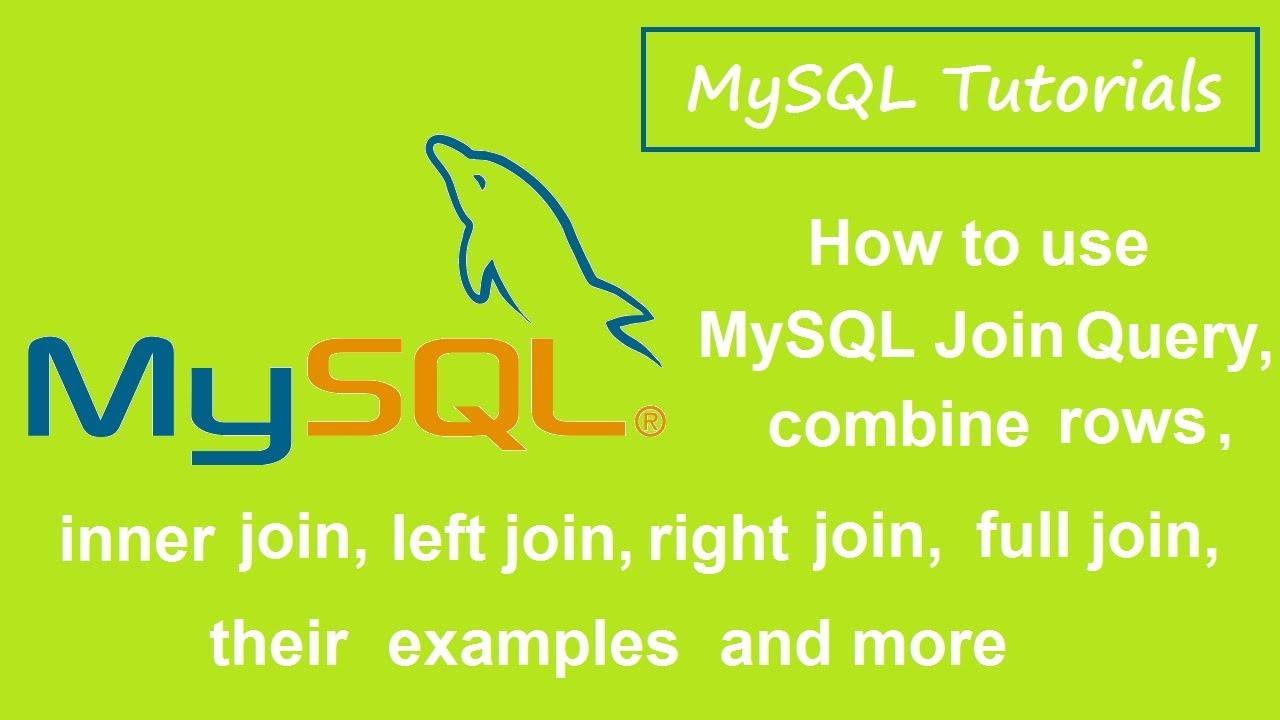 Mysql tutorials 6 mysql joininnerleftrightfull joinexamples mysql tutorials 6 mysql joininnerleftrightfull joinexamples baditri Image collections