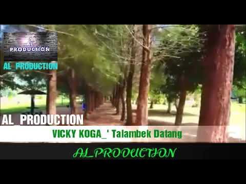 Vicky Koga,_' Talambek Datang